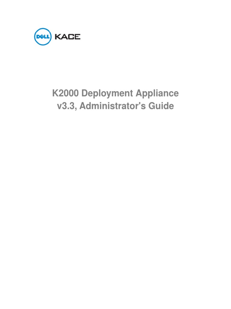 K2000 Admin Guide v33 | Booting | Installation (Computer