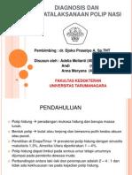 Diagnosis Dan Penatalaksanaan Polip Nasi