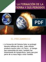 La formación de la tierra y sus periodos