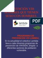 Convihve 2012. Prevencion en Vih en Hombres Que Tienen Sexo Con Hombres. Lambda.