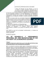 LEY DE DESARROLLO Y ORDENAMIENTO TERRITORIAL DEL ÁREA METROPOLITANA DE SAN SALVADOR Y DE LOS MUNICIPIOS ALEDAÑOS.