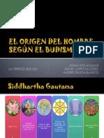 EL ORIGEN DEL HOMBRE SEGÚN EL BUDISMO