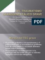 Manejo del Traumatismo Craneoencefálico Grave