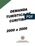 Pesquisa Demanda Curitiba 2000 2006