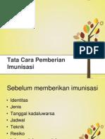 Tata Cara Pemberian Imunisasi