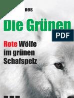Peter Helmes - Die Grünen - Rote Wölfe im grünen Schafspelz (Broschüre)