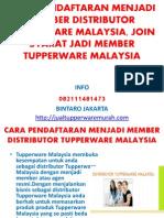 Cara Pendaftaran Menjadi Member Distributor Tupperware Malaysia
