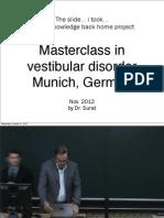 Vestibular Disorder, Munich, 2012