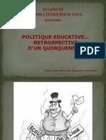 R-Trospective Politique -Ducative Quinquennat 2007-2012