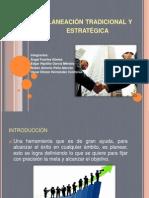 Planeación tradicional y estratégica