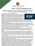 Lei Complementar n.1.158, De 02.12.2011 - Substitui a Lei 1080-2008