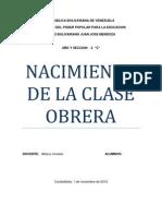 Catedra de Venezuela 9 Nacimiento de La Clase Obrera