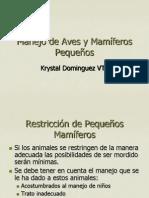 PROFA. K. DOMINGUEZ AVET 110 12. Manejo de Aves y Mamiferos Pequeños