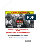 Dennis B. Weis - 3 Sleeve Splitting Routines