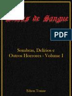 Sombras, Delírios E Outros Horrores - Volume I