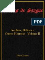 Sombras, Delírios E Outros Horrores - Volume II