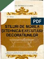 Stiluri de Mobila Si Tehnica de Executarii Decoratiunilor, Gh. Taranu, R. Taranu, Bucuresti, 1991