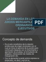 La Demanda en Los Juicios Mercantiles Ordinarios y Ejecutivos