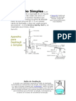 Destilação Simples é um processo que permite a separação de um líquido de uma substância não volátil