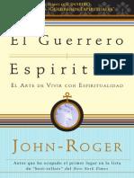[John-Roger] El Guerrero Espiritual El Arte de Vivir Con Espiritualidad BookFi.org)
