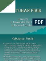 KEBUTUHAN FISIK