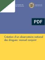 Création d'un observatoire national des drogues