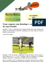 Treze empata com Botafogo e está eliminado da copa Paraíba