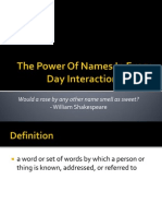 SOC 250 the Power of Names in Every Day Interactions