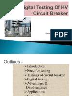 Digital Testing Of HV Circuit Breaker PPT (2).pptx