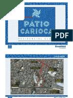 PÁTIO CARIOCA - Apartamentos de 2 e 3 quartos na Vila da Penha - Corretor MANDARINO - mandarino.patrimovel@gmail.com - (21)7602-8002