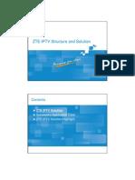 3 IPTV BC en ZTE IPTV Structure and Solution(54p) 1 PPT 201008(Draft) 54p