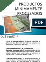 PRODUCTOS MINIMAMENTE PROCESADOS