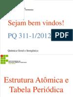 1 - Estrutura Atomica e Tabela Periodica_GAM 312_Parte1_reformulada_final