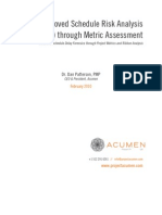 Improved Schedule Risk Analysis (SRA) through Metric Assessment