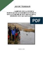 Mejoramiento de las condiciones de la adecuada eliminación de los residuos sólidos de la comunidad de Parpacalla distrito de Paucartambo
