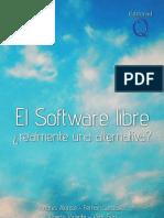 El Software Libre. ¿Realmente una alternativa¿