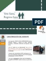 2008 Vete Sano Regresa Sano