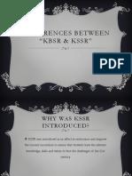 Differences Between Kbsr & Kssr