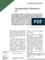 Farmacogenética. Presente y futuro