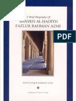 Shaykh Al-hadith Fazlur Rahman Azmi By Mufti Atiqur Rahman Azmi