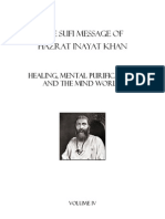The Sufi Message of Hazrat Inayat Khan VOLUME Healing, Mental Purification and the Mind World