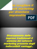 Perché scegliere il Network marketing per diventare imprenditore