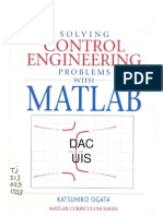 Solving Control Engineering Problems With Matlab