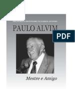 Livro Paulo Alvim Mestre e Amigo
