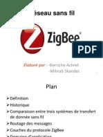 Présentation Réseau sans fil ZigBee