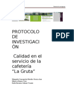 Calidad en El Servicio en La Cafeteria La Gruta, Protocolo de Investigacion, Equipo 9