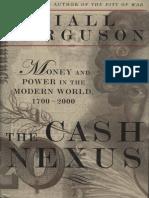 Ferguson, Niall - The Cash Nexus