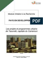 Les Projets Et Programmes Urbains de Yaouné, Capitale Du Cameroun