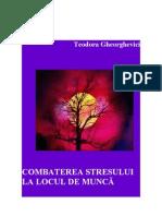 Combaterea Stresului La Locul de Munca - Teodora Gheorghevici