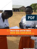 """These days are for those who are educated""--A tracer study of 433 scholarship beneficiaries in Uganda"